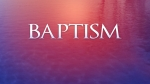 Reflections: Baptism