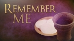 Blessed Sacrament: Remember Me